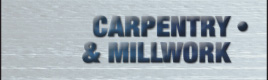 Carpentry & Millwork